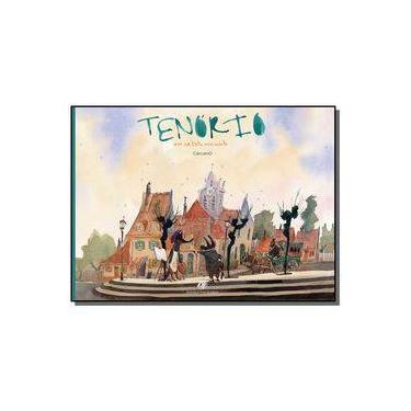 Tenório - Um Artista Iniciante - Cárcamo, Gonzalo - 9788577230723