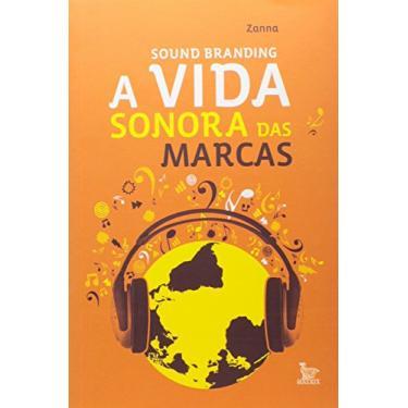 Sound Branding - Zanna - 9788582302132