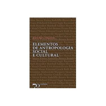 Elementos de Antropologia Social e Cultural - Jean- Paul Colleyn - 9789724416427