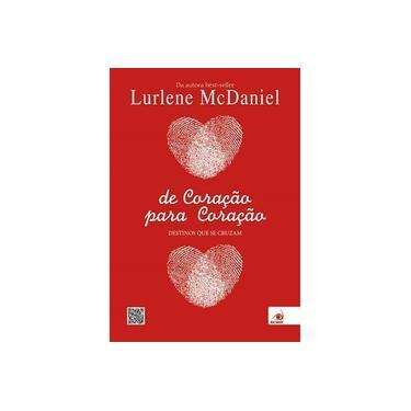 De Coração Para Coração - Destinos Que Se Cruzam - Mcdaniel, Lurlena - 9788581633138