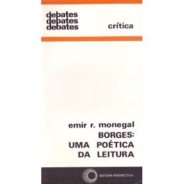 Borges. Uma Poética da Leitura - Capa Comum - 9788527304047