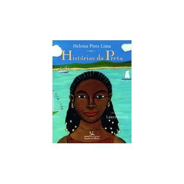Histórias da Preta - 2ª Ed. 2006 - Lima, Heloisa Pires - 9788574062426