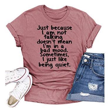 Imagem de Camiseta ZYX Just Because I am Not Talking Doesn't Mean I'm in A Bad Mood Camiseta gráfica engraçada presente para mulheres, rosa, M