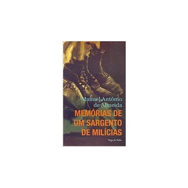 Memórias de Um Sargento de Milícias - Manuel Antônio De Almeida - 9788532651679