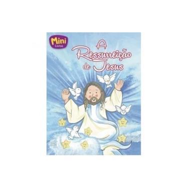 Mais Belas Historias Da Biblia (Mini) - Ressurreicao De Jesus - Cristina Marques - 9788573892901