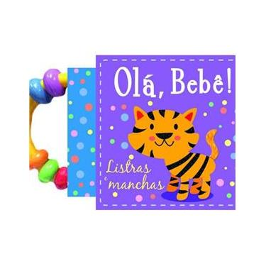 Olá, Bebê! - Listras e Manchas - Cultural, Ciranda - 9788538063957