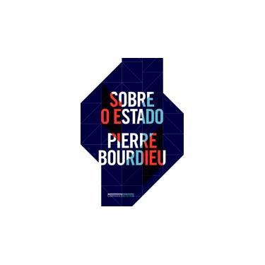 Sobre o Estado - Pierre Bordieu - 9788535924350