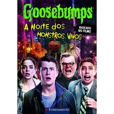 Goosebumps - A Noite Dos Monstros Vivos - Stine, R. L. - 9788539513505