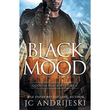 Black Of Mood: Quentin Black Shadow Wars: 6