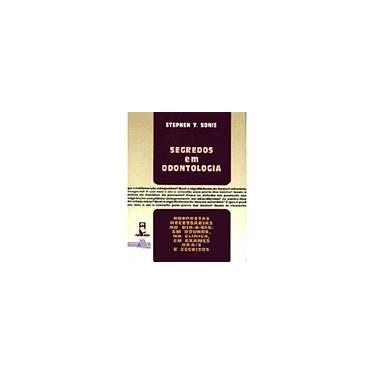 Segredos Em Odontologia - Capa Comum - 9788573072570