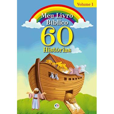 Meu Livro Bíblico: 60 Histórias (Volume 1) - Ciranda Cultural - 9788538080879