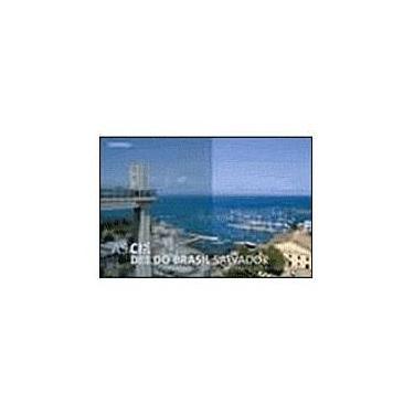 As Cidades do Brasil - Salvador - Chiodetto, Eder; Zé, Tom - 9788574026374