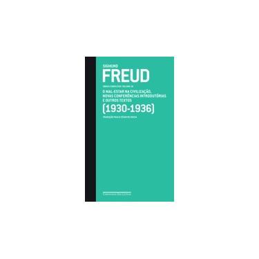 O Mal-estar na Civilização, Novas Conferências Introdutórias e Outros Textos - Vol. 18 - Freud, Sigmund - 9788535917437