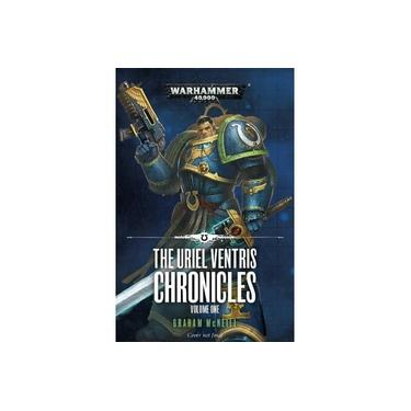 The Uriel Ventris Chronicles: Volume One (Warhammer 40,000)