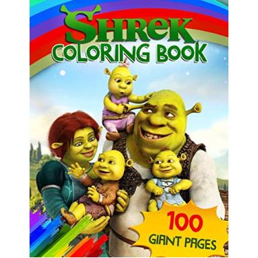 Shrek Coloring Book: GREAT Cartoon Coloring Book for Any Fan with 100 GIANT PAGES and HIGH QUALITY IMAGES!