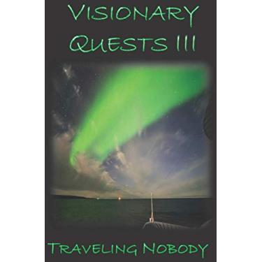 Visionary Quests III: 3