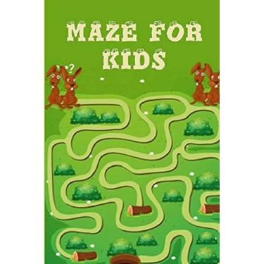 Imagem de Mazes for Kids Ages 4-8: Maze Activity Book For Kids: Improve Your Child Problem Solving Skills and Have Fun Together by Solving and Coloring Nice Mazes Puzzles of 3 Difficulty Levels