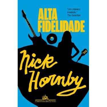 Alta Fidelidade - Schwartz, Cristian; Nick Hornby - 9788535923025