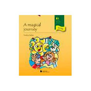 A Magical Journey - Col. Story Telling For Kids - Galan, Freddy - 9788504011272