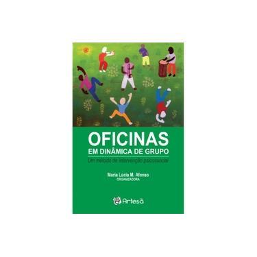 """Oficinas Em Dinâmica De Grupo - """"afonso, Maria Lucia"""" - 9788588009851"""