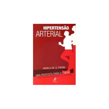 Hipertensao Arterial - Angela M. G. Pierin - 9788520416655