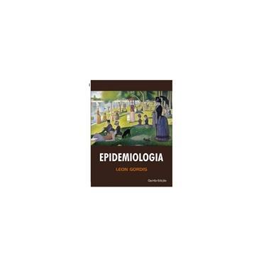 EPIDEMIOLOGIA - Leon Gordis - 9788567661230