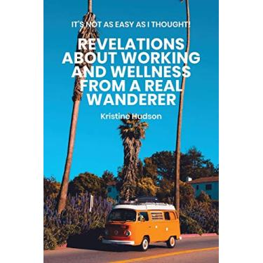 Take This Life On the Road: Living and Prospering Wherever You Wish