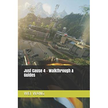 Just Cause 4 - Walkthrough & Guides