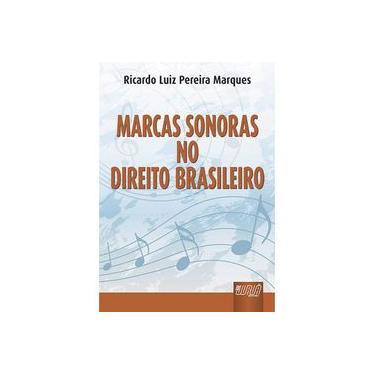 Marcas Sonoras No Direito Brasileiro - Capa Dura - 9788536230146