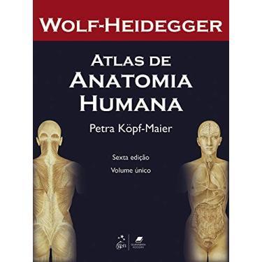 Atlas de Anatomia Humana - 2 Vols. - Heidegger, Wolf - 9788527711395