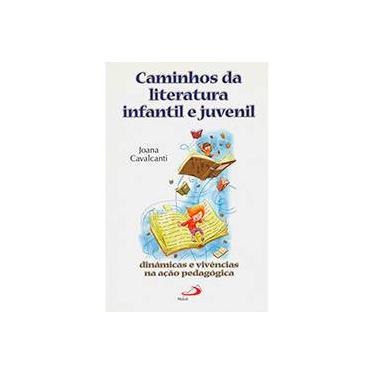 Imagem de Livro - Caminhos Da Literatura Infantil E Juvenil
