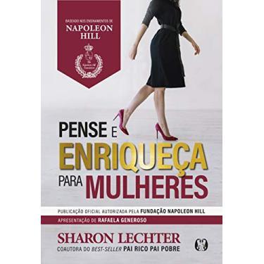 Pense e Enriqueça Para Mulheres - Lechter, Sharon - 9788568014011