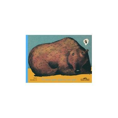 O Urso que Queria Ser Pai - Erlbruch, Wolf - 9788585466558