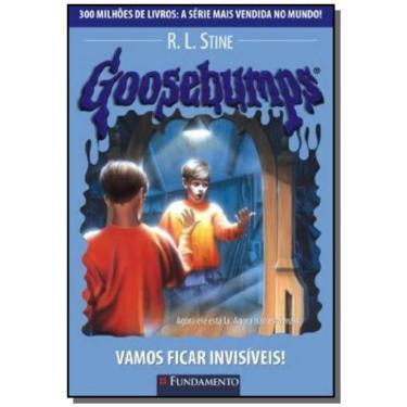 Goosebumps 19 - Vamos Ficar Invisíveis ! - Stine, R. L. - 9788576763475