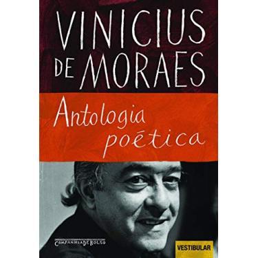 Antologia Poética - Ed. De Bolso - Moraes, Vinicius De - 9788535914085