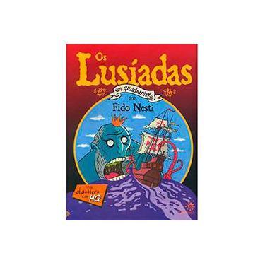 Os Lusíadas em Quadrinhos - Série Clássicos em Hq - Nesti, Fido - 9788575960738