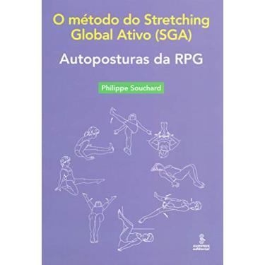 Autoposturas da RPG: O método do Stretching Global Ativo (SGA) - Philippe Souchard - 9788532311153