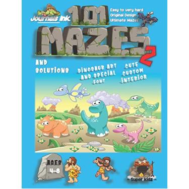 101 Mazes For Kids 2: SUPER KIDZ Book. Children - Ages 4-8 (US Edition). Cartoon Happy Friend Dinosaurs, Blue w custom art interior. 101 Puzzles w ... ultimate mazes book for fun activity time!