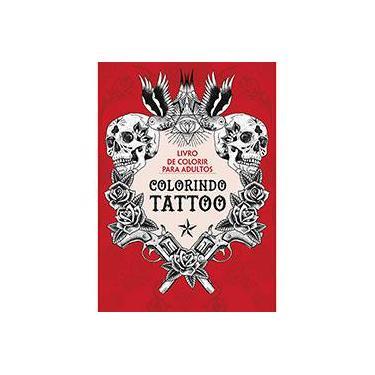 Colorindo Tatoo - Livro de Colorir Para Adultos - Michael O'Mara Books - 9788522031528