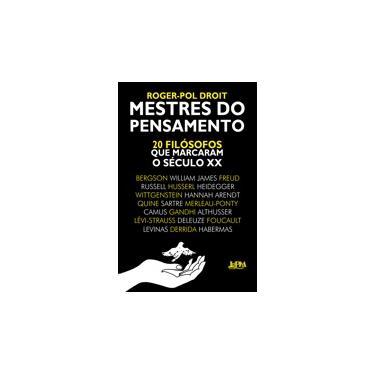 Mestres do Pensamento - Roger- Pol Droit - 9788525432933