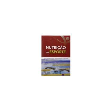 Nutrição No Esporte - Nascimento, Amanda Jose Pereira Do; Appolinário, Patricia Postilione - 9788581160597