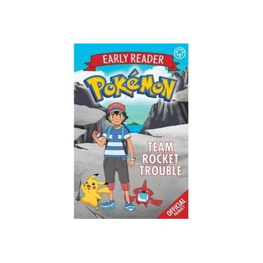 The Official Pokemon Early Reader: Team Rocket Trouble: Book 3 (The Official Pokemon Early Reader)