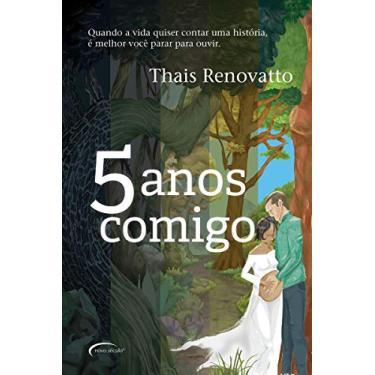 5 Anos Comigo - Thais Renovatto - 9788542810530