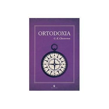 Ortodoxia - G. K. Chesterton - 9788563160584