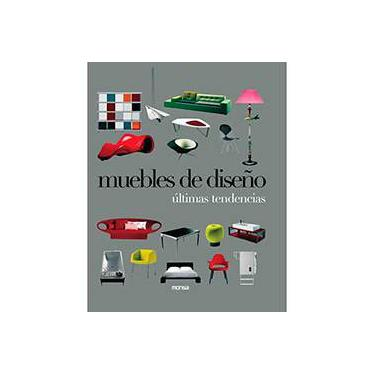 Muebles de Diseño: Últimas Tendencias - Art Books International - 9788496429390