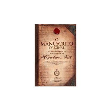 Manuscrito Original, O: As 16 Leis Originais do Triunfo e do Sucesso de Napoleon Hill - Napoleon Hill - 9788568014264