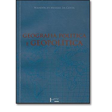 Geografia Política E Geopolítica. Discursos Sobre O Território E O Poder - Capa Comum - 9788531410741