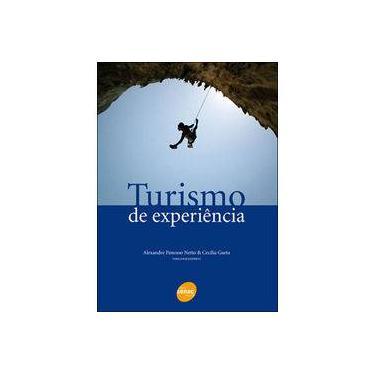 Turismo de Experiência - Panosso Netto, Alexandre; Gaeta, Cecília - 9788539600212