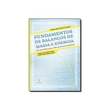 Fundamentos De Balancos De Massa E Energia - Capa Comum - 9788576003014