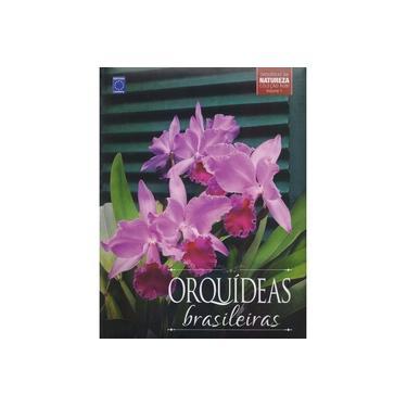 Orquídeas Brasileiras - Volume 1. Coleção Rubi - Vários Autores - 9788579603501